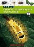 Atlas owadów uszkadzających drzewa leśne t.2