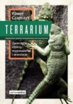 Terrarium Zwierzęta rośliny wyposażenie aranżacje