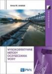Wysokoefektywne metody oczyszczania wody