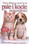 Proste domowe sposoby na psie i kocie przypadłości