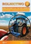 Rolnictwo część 4 Produkcja roślinna Środowisko i podstawy agrotechniki