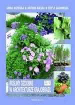Rośliny ozdobne w architekturze krajobrazu Cz. 5