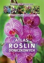 Atlas roślin doniczkowych 200 gatunków ozdobnych