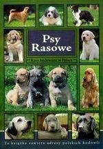 Psy rasowe Rasy hodowane w Polsce oprawa miękka