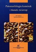 Patomorfologia komórek i tkanek zwierząt