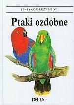 Ptaki ozdobne Leksykon przyrody