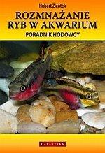 Rozmnażanie ryb w akwarium Poradnik hodowcy