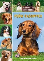 Ilustrowana encyklopedia psów rasowych