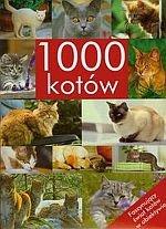 1000 kotów Fascynujący świat kotów w obiektywie