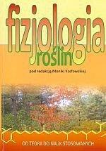 Fizjologia roślin Od teorii do nauk stosowanych