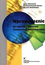 Wprowadzenie do ogólnej i klinicznej immunologii weterynaryjnej