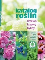 Katalog Roślin drzewa krzewy byliny polecane przez Związek Szkółkarzy Polskich