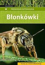 Błonkówki Przewodnik entomologa