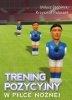 Trening pozycyjny w piłce nożnej