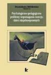 Psychologiczno-pedagogiczne problemy wspomagania rozwoju dzieci niepełnosprawnych