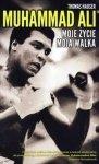 Muhammad Ali Moje życie moja walka