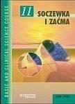 Soczewka i zaćma Seria Basic and Clinical Science Course (BCSC 11)