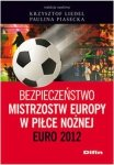 Bezpieczeństwo Mistrzostw Europy w Piłce Nożnej Euro 2012