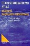 Ultrasonograficzny atlas anatomii mięśniowo-szkieletowej