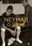 Neymar O sobie Rozmowa ojca z synem