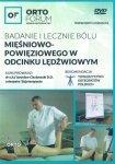 Badanie i leczenie bólu mięśniowo-powięziowego w odcinku lędźwiowym Płyta DVD