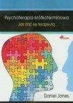 Psychoterapia krótkoterminowa Jak stać się terapeutą