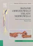 Badanie obwodowego układu nerwowego
