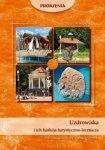 Uzdrowiska i ich funkcja turystyczno-lecznicza