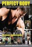Perfect Body Nowoczesna kulturystyka i fitness