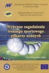 Wybrane zagadnienia treningu sportowego piłkarzy nożnych