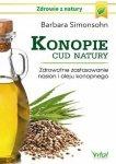 Konopie cud natury Zdrowotne zastosowanie nasion i oleju konopnego