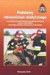 Podstawy ratownictwa medycznego dla funkcjonariuszy PSP i...