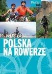 Polska na rowerze Dla aktywnych