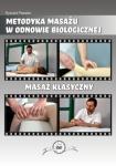 Masaż klasyczny DVD Metodyka masażu w odnowie biologicznej