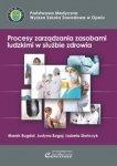 Procesy zarządzania zasobami ludzkimi w służbie zdrowia