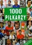 1000 piłkarzy Najlepsi piłkarze wszech czasów