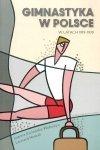 Gimnastyka w Polsce w latach 1919-1939