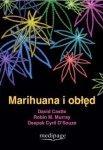 Marihuana i obłęd
