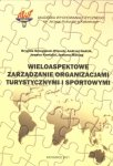 Wieloaspektowe zarządzanie organizacjami turystycznymi i sportow