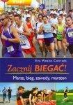 Zacznij biegać Marsz, bieg, zawody, maraton