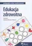 Edukacja zdrowotna pedagogika wobec współczesności