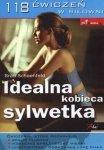 Idealna kobieca sylwetka 118 ćwiczeń w siłowni