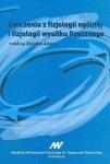 Ćwiczenia z fizjologii ogólnej i fizjologii wysiłku fizycznego