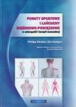 Punkty spustowe i łańcuchy mięśniowo powięziowe w osteopatii i terapii manualnej