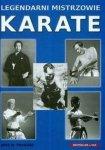 Legendarni mistrzowie karate