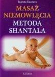 Masaż niemowlęcia Metoda Shantala