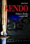 Kendo Podstawy filozofia i zasady walki
