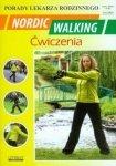 Nordic Walking Ćwiczenia Porady lekarza rodzinnego
