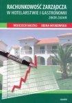 Rachunkowość zarządcza w hotelarstwie i gastronomii Zbiór zadań