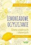 Lemoniadowe oczyszczanie Dieta pięknych i sławnych